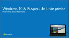 4 | Windows 10 et respect de la vie privée