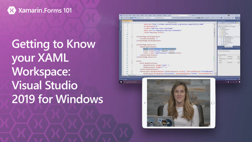 Xamarin.Forms 101: Getting to Know your XAML Workspace - Visual Studio 2019 for Windows