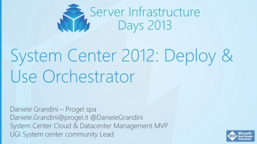 SC01 - System Center 2012: Deploy and Use Orchestrator