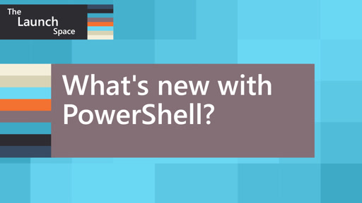 What's new with PowerShell?