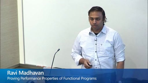 Proving Performance Properties of Functional Programs