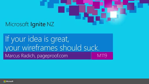 If your idea is great, your wireframes should suck. Startup tips for NZ.