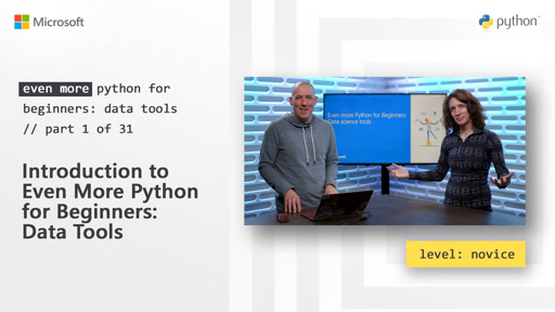 Introduction to Even More Python for Beginners - Data Tools  | Even More Python for Beginners - Data Tools [1 of 31]
