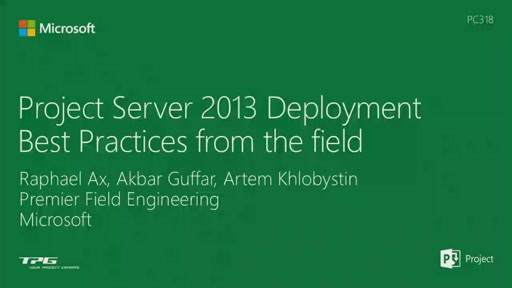 Project Server 2013 Deployment Best Practices from the field