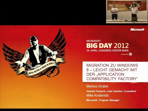 BigDay 2012 - Migration zu Windows 8? Leicht gemacht mit der Application Compatibility Factory!
