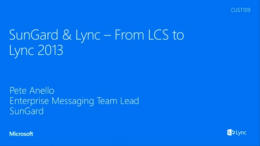 SunGard and Lync - From LCS to Lync 2013