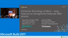 Immersive technology at Merck: Using Microsoft HoloLens to reimagine the molecular R&D process