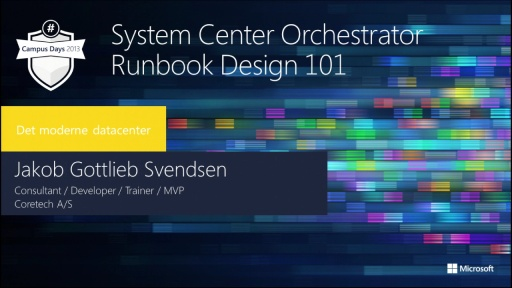 System Center Orchestrator – Runbook Design 101