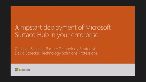 Jumpstart deployment of Microsoft Surface Hub in your enterprise
