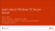 Learn about Windows 10 Secure Kernel