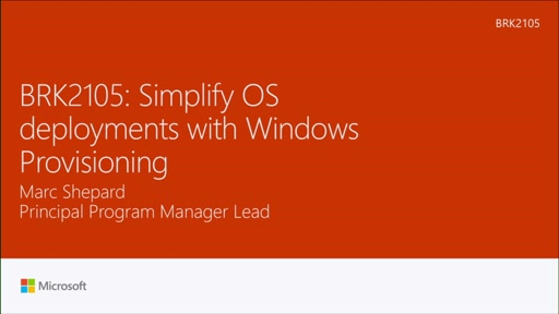 Simplify OS deployments with Windows Provisioning