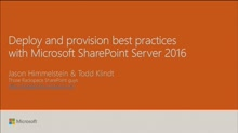 Deploy and provision best practices with Microsoft SharePoint Server 2016