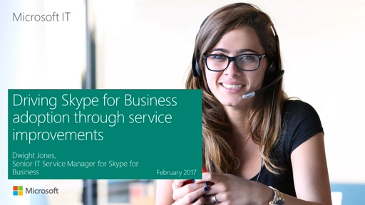 Driving Skype for Business adoption through service improvements