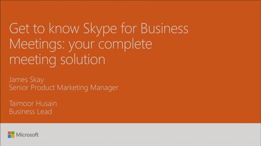 Get to know Skype for Business Meetings: your complete meeting solution