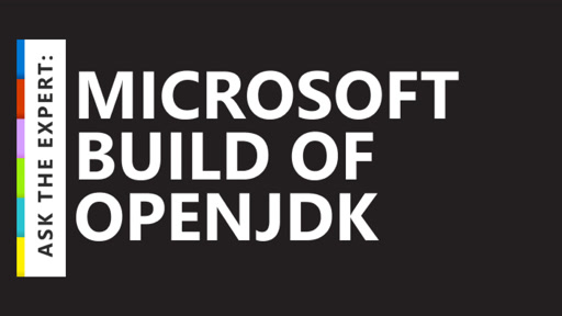 Ask the Expert: Microsoft Build of OpenJDK