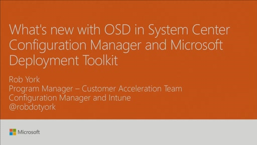 Learn what's new with OSD in System Center Configuration Manager and Microsoft Deployment Toolkit