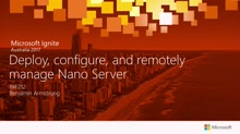 Deploy, configure, and remotely manage Nano Server