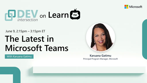 The Latest in Microsoft Teams