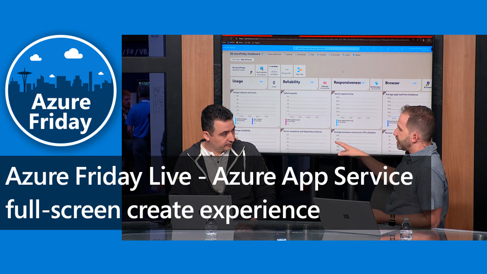 Azure Friday Live - Azure App Service full-screen create experience