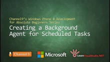 Part 34: Creating a Background Agent for Scheduled Tasks