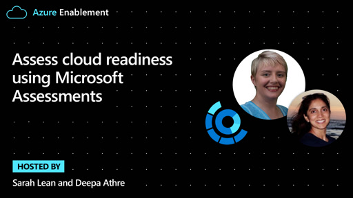 Assess cloud readiness using Microsoft Assessments