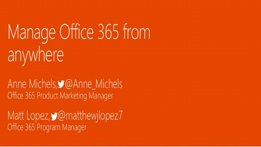 Manage Microsoft Office 365 from anywhere
