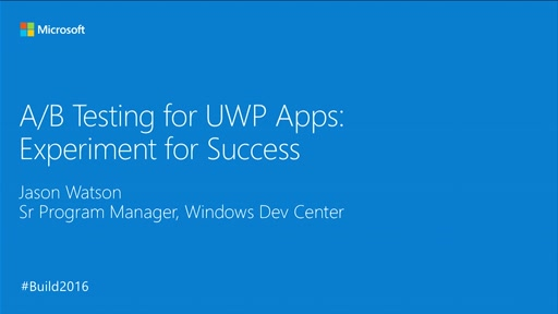 A/B Testing for UWP Apps: Experiment for Success