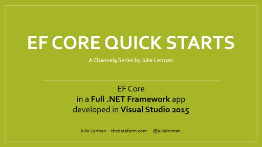 EF Core Quick Starts: Full .NET in Visual Studio 2015