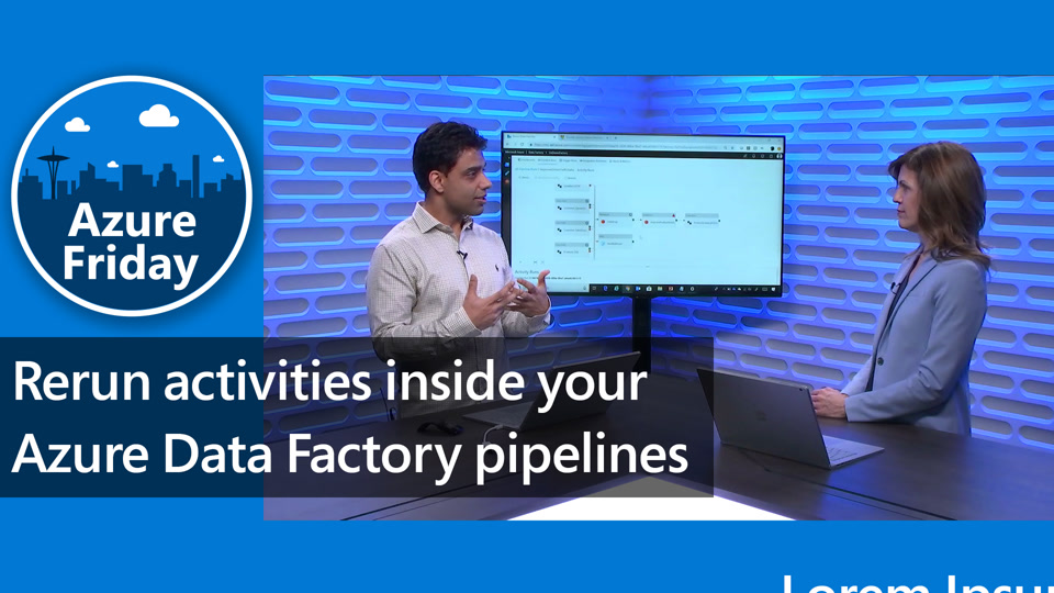Rerun activities inside your Azure Data Factory pipelines