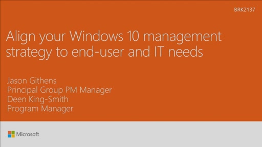 Align your Windows 10 management strategy to end-user and IT needs