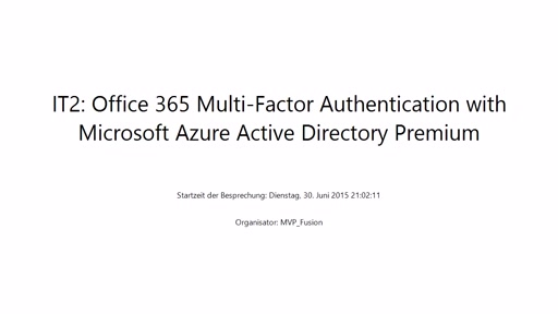 IT Pro: Office 365 Multi-Factor Authentication with Microsoft Azure Active Directory Premium