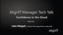 AlignIT Manager Tech Talk: Confidence in the Cloud