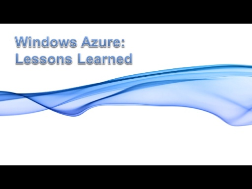 Windows Azure Lessons Learned: CCH