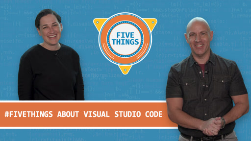 Five Things About Visual Studio Code