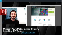 Microsoft DevRadio: Microsoft Azure Mobile Services Overview & the New .NET Backend