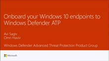 Onboard your Windows 10 endpoints to Windows Defender ATP