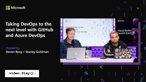 Taking DevOps to the next level with GitHub and Azure DevOps