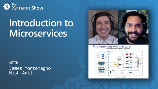 Introduction to Microservices | The Xamarin Show