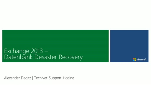 Exchange 2013 - Datenbank Desaster Recovery