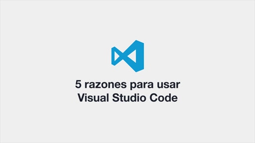 Cinco razones para usar Visual Studio Code