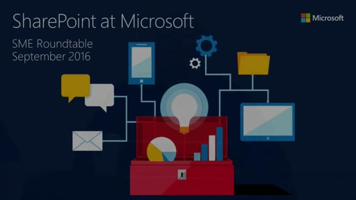 SharePoint at Microsoft (SME Roundtable September 2016)