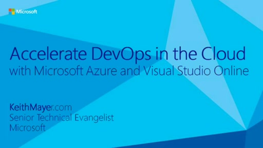 Accelerate Dev / Test and DevOps in the Cloud with Microsoft Azure
