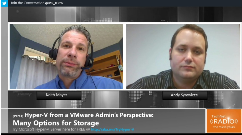 TechNet Radio: (Part 3) Hyper-V from a VMware Admin's Perspective - Storage Options