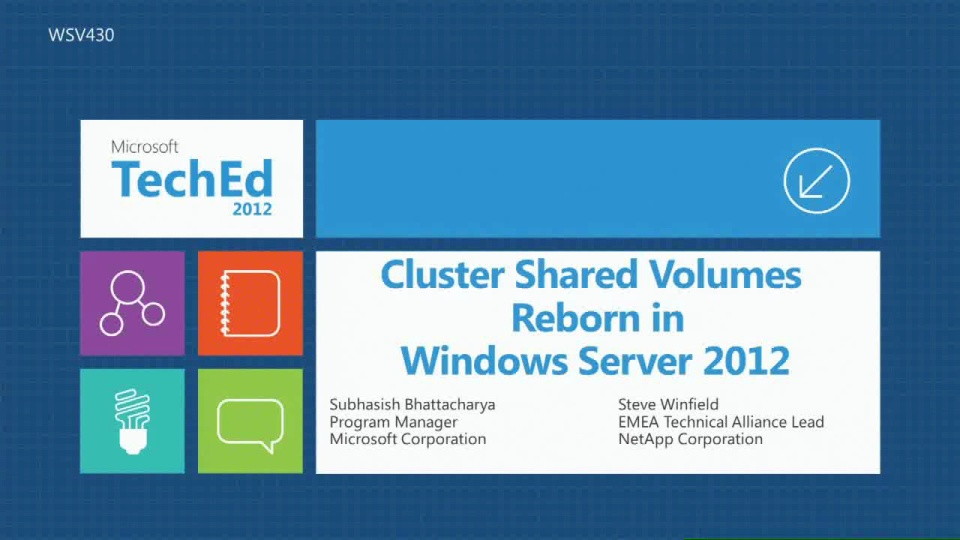 Cluster Shared Volumes Reborn in Windows Server 2012: Deep Dive