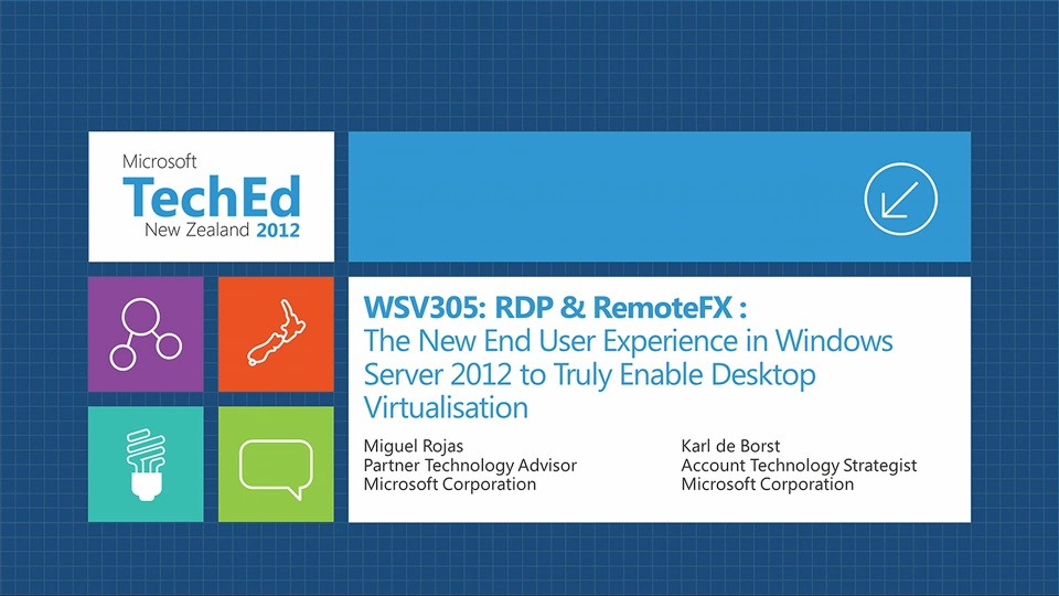 RDP & RemoteFX : The New End User Experience in Windows Server 2012 to Truly Enable Desktop Virtualisation
