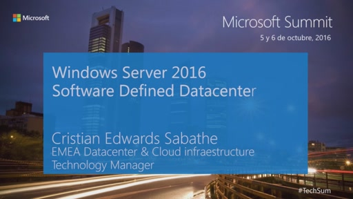 T1 - Windows Server 2016: Software Defined Data Center