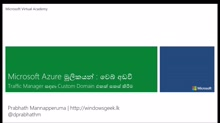 (21) - Traffic Manager සඳහා Custom Domain එකක් සකස් කිරීම -(Map a Custom Domain to the Traffic Manager for Azure Websites)