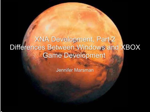 XNA Development Part 2: Differences Between Windows and XBOX Game Development