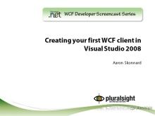 endpoint.tv Screencast - Creating Your First WCF Client