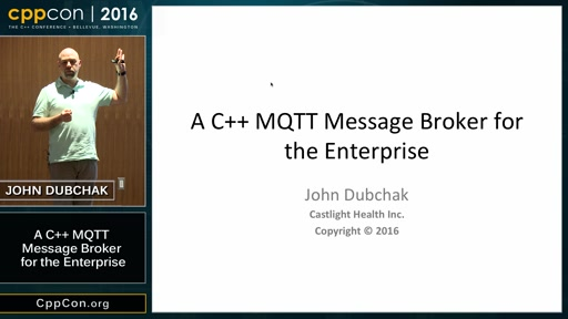 "CppCon 2016: John Dubchak ""A C++ MQTT Message Broker for the Enterprise"""